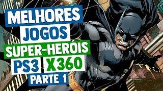 Melhores Jogos de SUPER-HERÓIS do XBOX 360 & PS3 - Parte 1