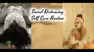 Social Distancing Self Care Routine | MIND, BODY, & SOUL #WithMe