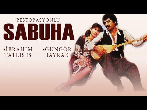 Sabuha Türk Filmi | FULL HD | İBRAHİM TATLISES |