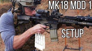 MK18 Mod 1 SBR Setup 2017 edition