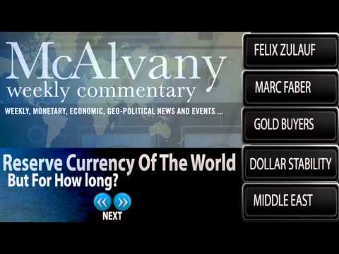 Reserve Currency Of The World. But For How Long? - McAlvany Commentary