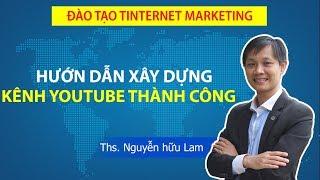 Hướng dẫn kiếm tiền từ Youtube, Hướng dẫn xây dựng kênh Youtube Content