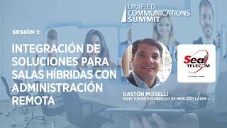 Sesión 1: Integración de soluciones para salas Hibridas con administración remota