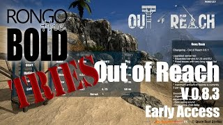 Rongo's Lets Try: Out Of Reach Early Access First Look!