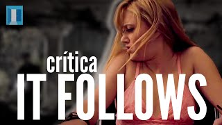 CORRENTE DO MAL (IT FOLLOWS) - Crítica | Review | Resenha