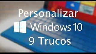#9 Trucos Para Personalizar Windows 10
