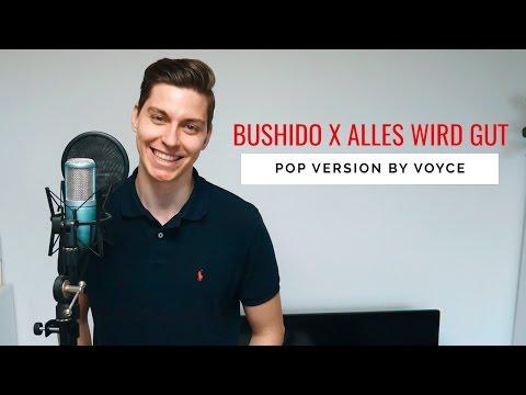 VOYCE - ALLES WIRD GUT Bushido Cover