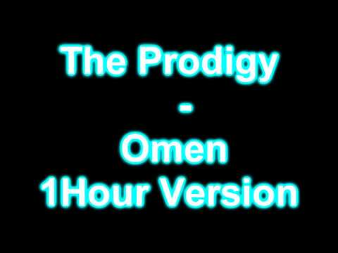 The Prodigy - Omen 1hour