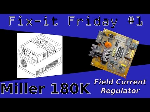 Fixit Friday   Miller 180k Welder Field Current Regulator