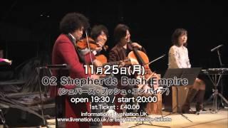 葉加瀬太郎 World Tour 2013 JAPONISM ロンドン公演 2013年11月25日(月)...
