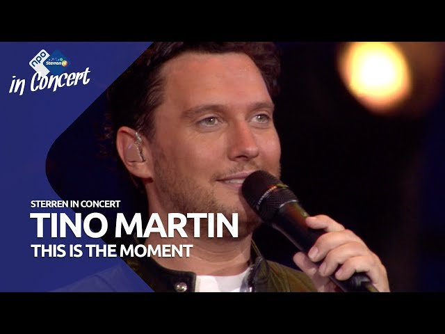 Tino Martin - This is the moment | Sterren in Concert