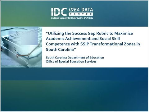 Maximizing the Academic Achievement and Social Skill Competence with SSIP Transformational Zones