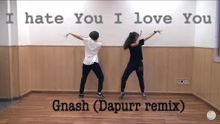Gnash - I hate u, I love you (remix)   Choreography by Littlegirlonice