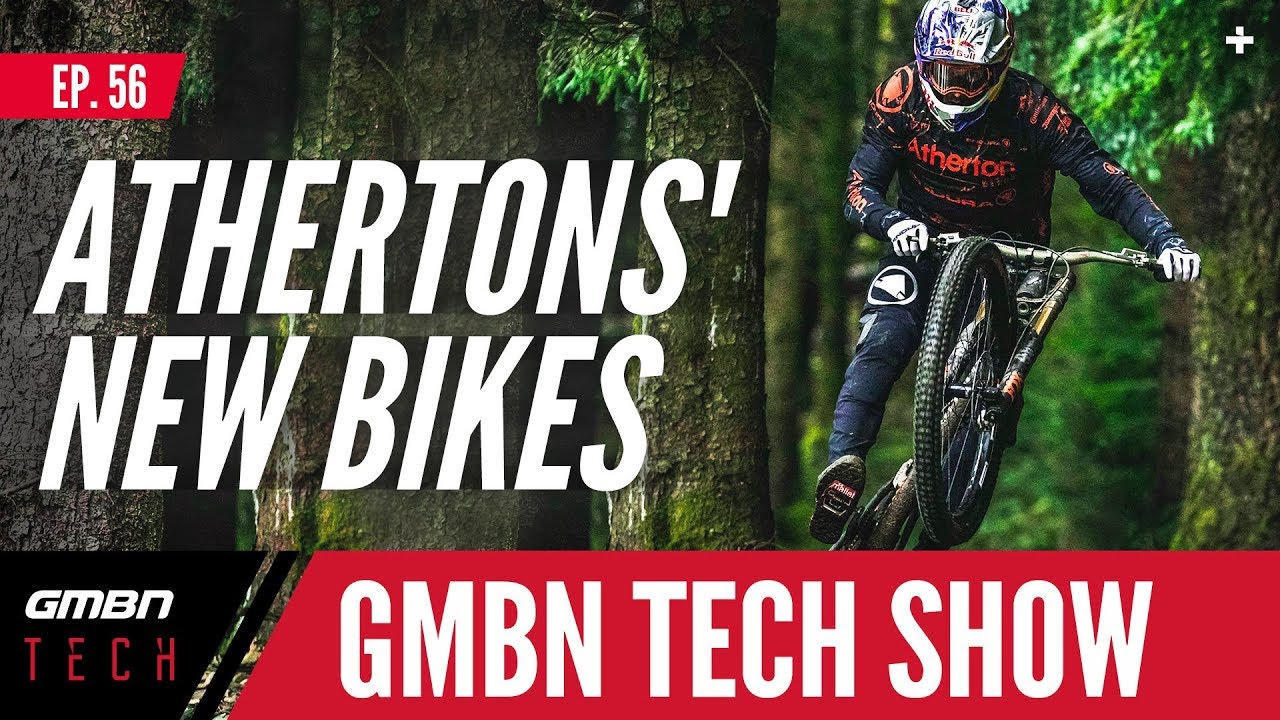 572d076a777 Athertons Launch Their Own Bikes   GMBN Tech Show Ep. 56 - YouTube