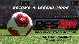 PES 2014 Become a legend PC Gameplay FullHD 1080p