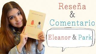 RESEÑA + COMENTARIO   Eleanor & Park