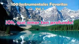 100 Instrumentales Favoritos vol 1   005 Oh que amor tan profundo