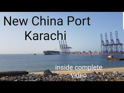 China Port Karachi full inside video 2018