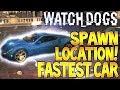 """WATCH DOGS"" FASTEST CAR Spawn Location The Papavero - $50000 (watchdog secrets)"