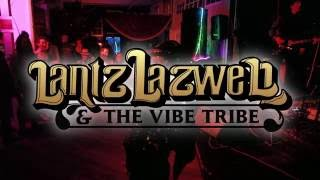 Lantz Lazwell & the Vibe Tribe - Borrowed Time (song)- at Cirque Du Freakz February 2016