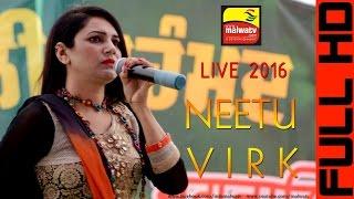 NEETU VIRK | LIVE at ਤਿਹਾੜਾ ਜਗਰਾਓਂ | TIHARA (Jagraon) | BABA ALI MOHD MELA - 2016 | HD | Part 4th