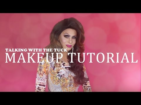 MAKEUP TUTORIAL - TALKING WITH THE TUCK