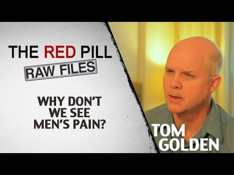 Why Don't We See Men's Pain? | Tom Golden #RPRF
