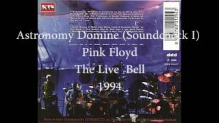Pink Floyd - Astronomy Domine (Soundcheck I) (The Live Bell, 1994)