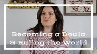 How to Get Started and Thrive as a Birth Doula