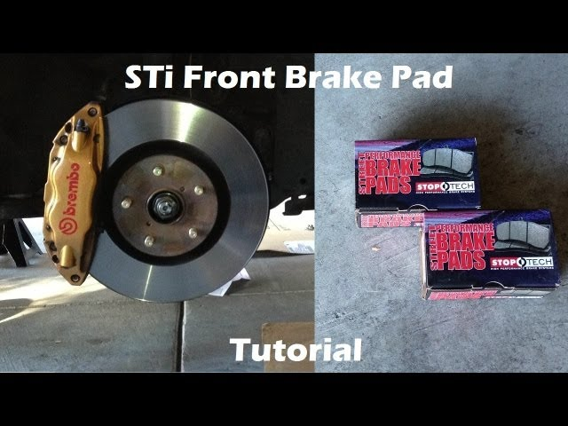 Tutorial: Change Front Brake Pads on 2006 Subaru WRX STi Travel Video