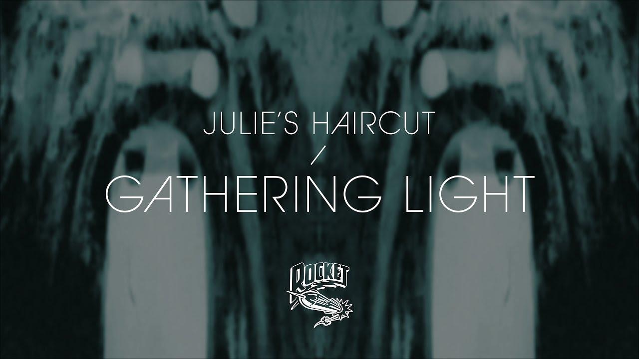Julies Haircut Gathering Light Youtube