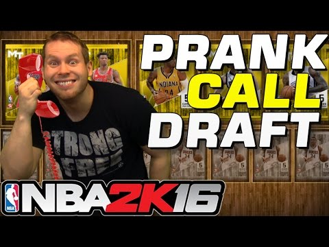 PRANK CALLING NBA 2K16 DRAFT