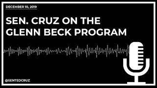 Sen. Cruz on the Glenn Beck Program Discussing Impeachment