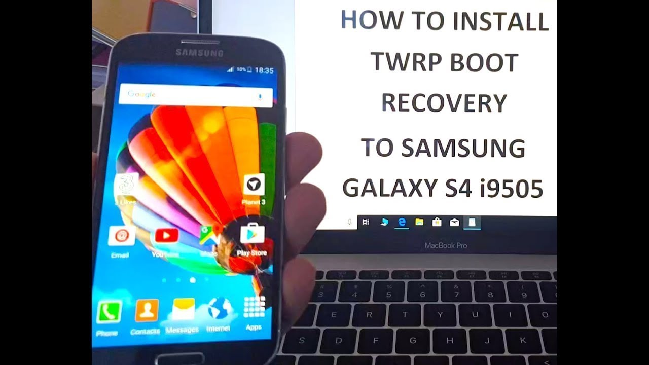 2019 Install TWRP Recovery on Galaxy S phones (S4 - S10 )