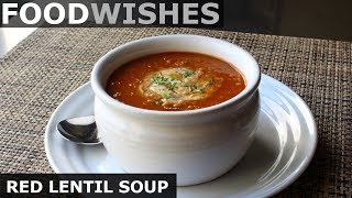 Gambar cover Red Lentil Soup with Lemon Mint Yogurt - Food Wishes