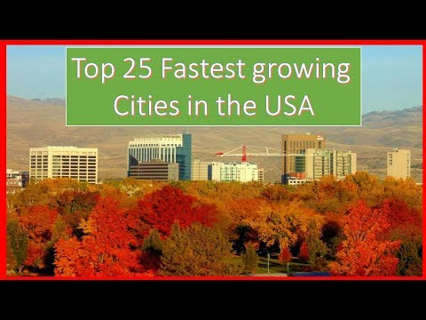✅TOP 25: Fastest Growing Cities In The US