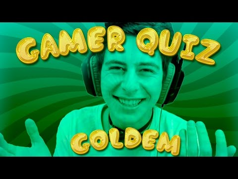 Gamer Quiz    GoldeM !!