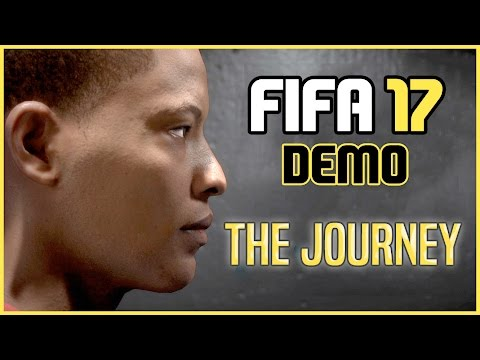FIFA 17 Demo | The Journey | First Experience