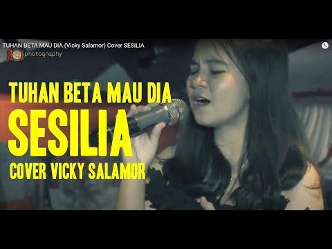 TUHAN BETA MAU DIA (Vicky Salamor) Cover SESILIA
