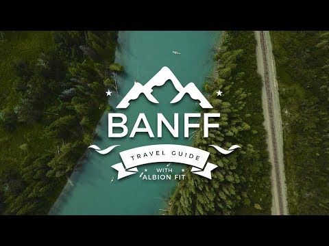 BANFF TRAVEL GUIDE with ALBION FIT