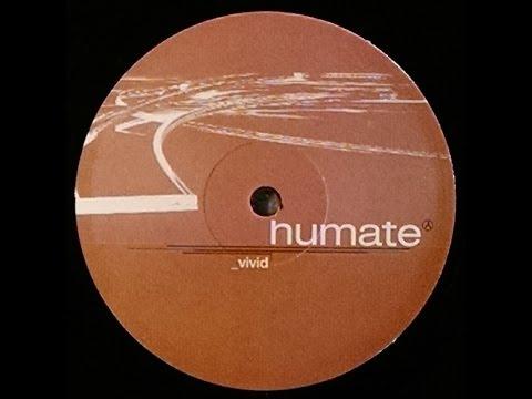 {Vinyl} Humate - Vivid (Nova Remix)