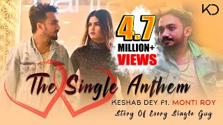 The Single Anthem Keshab Dey Mp3 Song Download