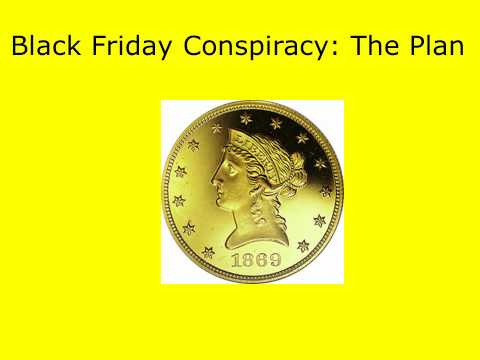 Black Friday Gold Conspiracy