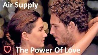 Air Supply The Power Of Love Tradução HD