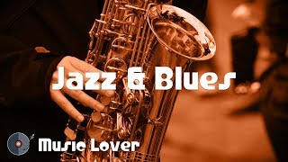 🎵 8 Hours Jazz & Blues Music [February 2019 Mix] 🎧 No Copyright Music 🎶 YouTube Audio Library