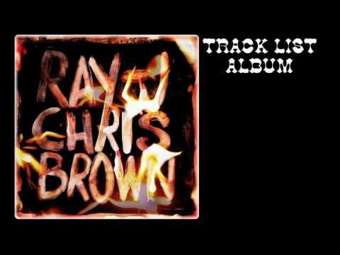 Ray J & Chris Brown - Burn My Name Album 2017