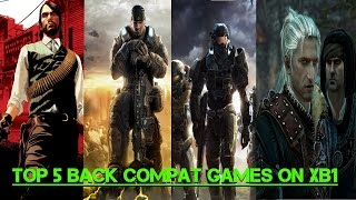 Top 5 Backwards Compatible Xbox 360 Games You Can Play On Xbox One (Sorry PS4 Owners)