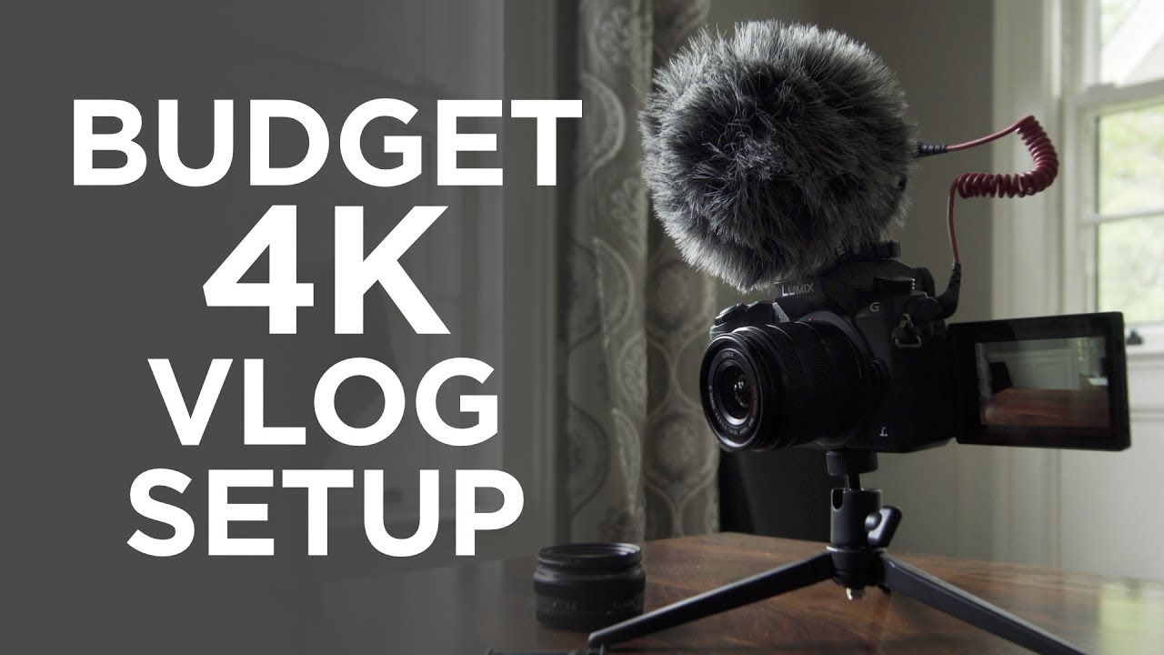 Best Dslr For Video 2017 >> 4K Vlogging Setup $600-700 - YouTube