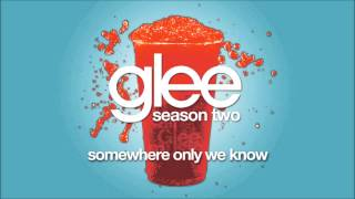 Somewhere Only We Know | Glee [HD FULL STUDIO]