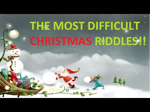THE MOST DIFFICULT CHRISTMAS RIDDLES!
